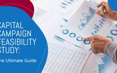 Capital Campaign Feasibility Study: The Ultimate Guide
