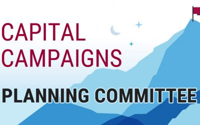 How to Use a Capital Campaign Planning Committee to Great Effect