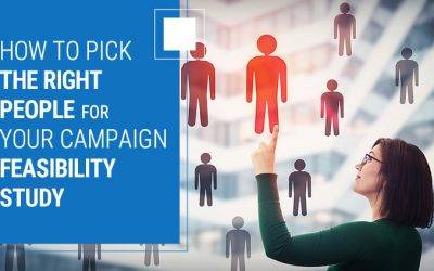 How to Pick the Right People for Your Campaign Feasibility Study