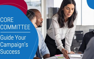 Use Your Core Committee To Drive Your Campaign's Success