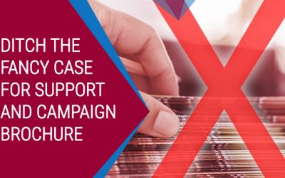 Ditch the Fancy Case for Support and Brochure – Use This Instead