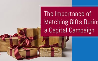 The Importance of Matching Gifts During a Capital Campaign