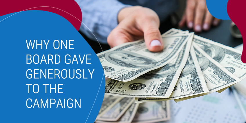Why One Board Committed to Give So Generously to the Campaign